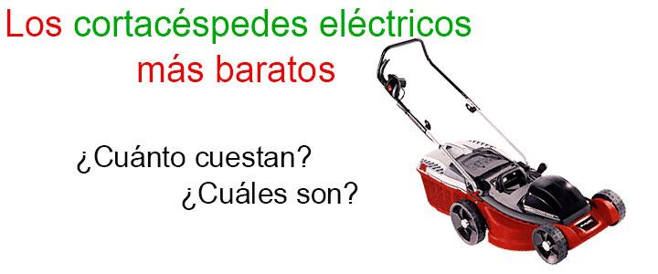 Cortacesped electricos baratos