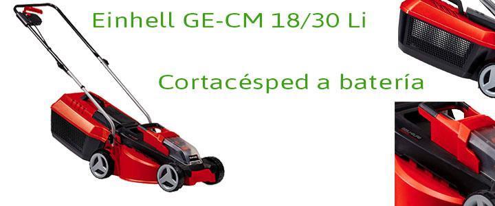 Einhell GE-CM 18/30 Li, cortacésped a batería